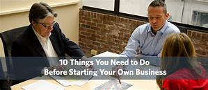 Things to do Before You Start Your Own Business